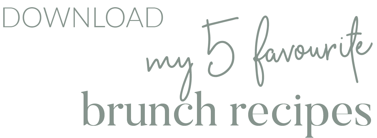 Download my top 5 brunch recipes